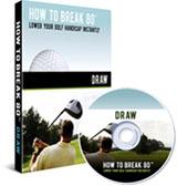 How To Break 80 Draw DVD