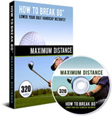How To Break 80 Max Distance DVD