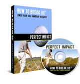 How To Break 80 Perfect Impact DVD