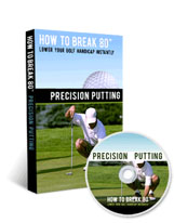 How To Break 80 Precision Putting DVD