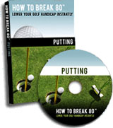 How To Break 80 Putting DVD