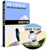 How To Break 80 Swing Plane DVD