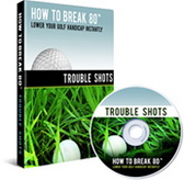 How To Break 80 Trouble Shots DVD