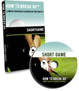 How To Break 80 Short Game DVD